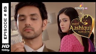 Meri Aashiqui Tum Se Hi : Episode 85 - 20th October 2014