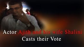 Actor Ajith and his wife Shalini Casted their Vote