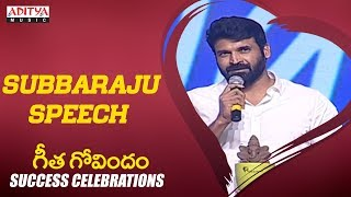 Subbaraju Speech @Geetha Govindam Success Celebration || Vijay Devarakonda, Rashmika Mandanna - ADITYAMUSIC