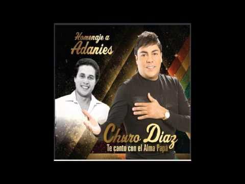08. Sielva Maria - Churo Díaz (Homenaje a Adaníes Díaz)
