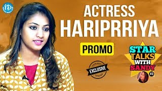 Jai Simha Actress Hariprriya Exclusive Interview - Promo || Star Talks With Sandy #3 - IDREAMMOVIES