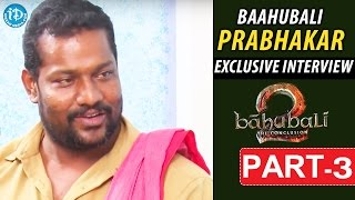 Baahubali Prabhakar Exclusive Interview Part #3 || Talking Movies With iDream - IDREAMMOVIES