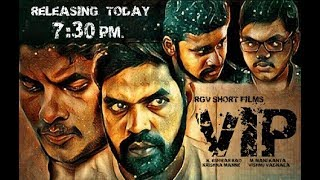 VIP Telugu Short Film 2017 by Vishnu Vadnala - YOUTUBE