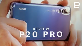 Huawei P20 Pro Review - ENGADGET