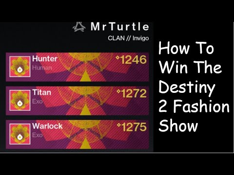 Guide On How To Win A Destiny 2 Fashion Show #MOTW