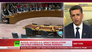 Resolution blocked: Russia vetoes U.S. draft resolution on Syria chemical probe renewal - RUSSIATODAY