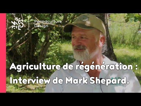 Agroforesterie et agriculture de régénération selon Mark Shepard : Interview