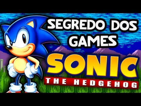 Segredos dos Games #06: Sonic the Hedgehog (Mega Drive ao Sega CD)