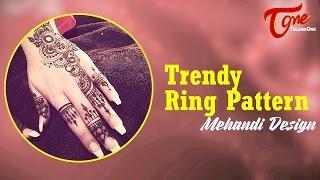 Trendy Ring Pattern Mehandi Design || Mehandi Designs for Hands - TELUGUONE