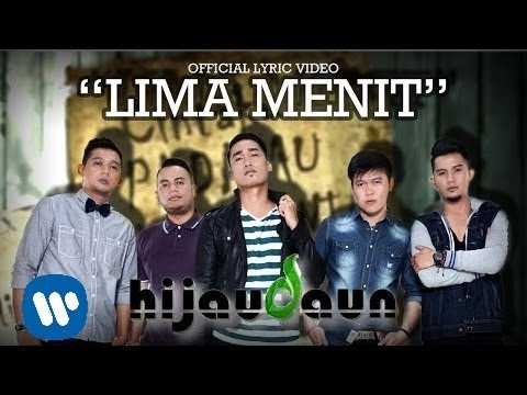 HIJAU DAUN - Lima Menit (Official Lyric Video)