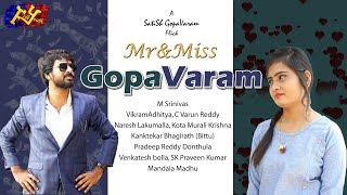 Mr&Miss GopaVaram | Telugu New Short Film 2019 | Directed By SatiSh GopaVaram | FY - YOUTUBE