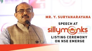Mr. Y. Suryanarayana Speech at Silly Monks Listing Ceremony On NSE Emerge | #SillyMonksIPO - SILLYMONKSENT