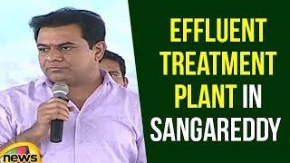 KTR lays foundation stone for Effluent Treatment Plant in Sangareddy |KTR Latest Speech | Mango News - MANGONEWS