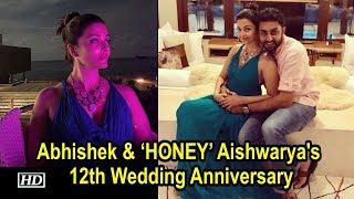 Abhishek & his 'HONEY' Aishwarya celebrates 12th Wedding Anniversary - IANSINDIA