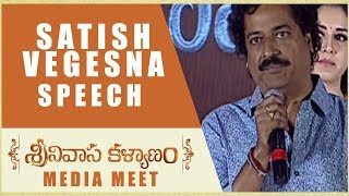 Satish Vegesna Speech - Srinivasa Kalyanam Media Meet - Nithiin, Raashi Khanna - DILRAJU