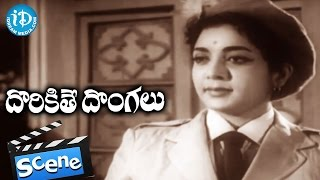 Dorikithe Dongalu Movie Scenes - Jamuna Introduction || NTR || Kantha Rao || Gummadi - IDREAMMOVIES