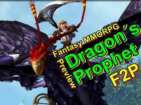 Dragon´s Prophet - Preview | Free to Play Vorstellung mit Interview [HD]