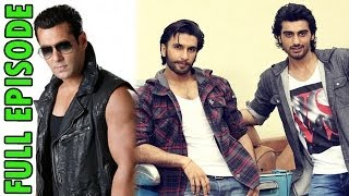 What is Salman Khan's MASTER PLAN ?, Cold War between Ranveer Singh and Arjun Kapoor ? & more