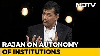 Autonomy Of Institutions Key For Investor Sentiment, Says Raghuram Rajan - NDTV