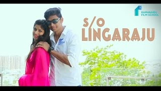 S/o Lingaraju ll Telugu Short Film HD ll Love Story by Nemali Anil kumar - YOUTUBE