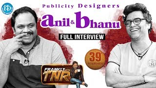 Publicity Designers Anil & Bhanu Interview   Frankly with TNR #39   Talking Movies With iDream #226 - IDREAMMOVIES