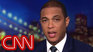 Don Lemon: It's a hot White House all right - CNN