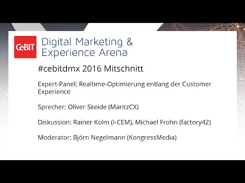 "#cebitdmx: Expert-Panel ""Realtime-Optimierung entlang der Customer Experience"""