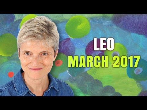 LEO MARCH 2017 Horoscope Forecast
