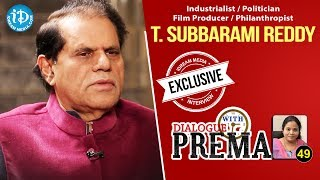 T Subbarami Reddy Exclusive Interview || Dialogue With Prema || Celebration Of Life #49 || #417 - IDREAMMOVIES
