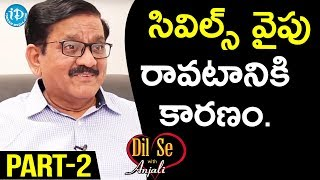 TDP Leader, Rtd IPS Ravulapati Seetharama Rao Exclusive Interview - Part #2 | Dil Se With Anjali - IDREAMMOVIES