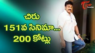 Mega Producer Rs. 200 Crores Plans for Chiranjeevi 151 Movie - TELUGUONE