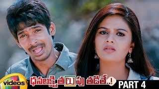 Dhanalakshmi Thalupu Thadithe Latest Telugu Movie HD | Sreemukhi | Dhanraj | Sindhu Tolani | Part 4 - MANGOVIDEOS
