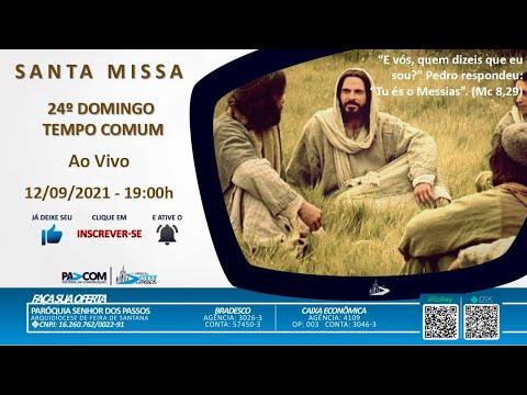 Missa 24º Domingo Tempo Comum - 12/09/2021 - 19h00min