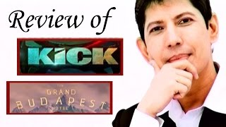 KICK, The Grand Budapest Hotel - Full movie Review