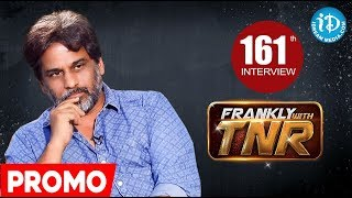 Next In Frankly With TNR #161 - Exclusive Interview Promo || Talking Movies With iDream - IDREAMMOVIES