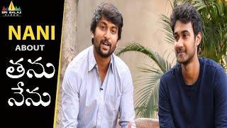 Nani about Tanu Nenu Movie | Avika Gor, Ravi Babu, Santosh Sobhan | Sri Balaji Video - SRIBALAJIMOVIES