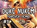 Duke Nukem Forever: Demo Playthrough w/Nova Pt.1