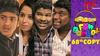 Fun Bucket | 68th Copy | Funny Videos | by Harsha Annavarapu | #TeluguComedyWebSeries - TELUGUONE