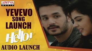 Yevevo Song Launch @ HELLO! Movie Audio Launch | Akhil Akkineni, Kalyani Priyadarshan - ADITYAMUSIC