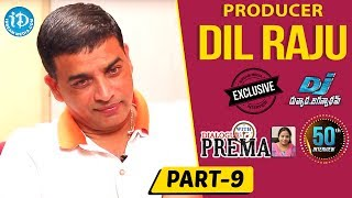 Producer Dil Raju Exclusive Interview Part #9 || Dialogue With Prema || Celebration Of Life - IDREAMMOVIES