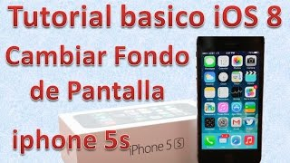 Tutorial y Gu?a de uso Iphone 5s parte 50 a?adir fondo de pantalla iphone