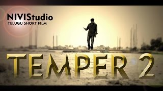 Temper 2 New Latest Full Telugu Short film 2015 - YOUTUBE