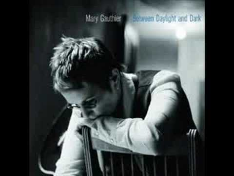 Mary Gauthier - Between The Daylight And The Dark