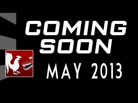 Coming Soon - May 2013