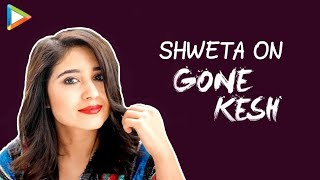 """Shweta Tripathi: """"I will do Whatever as long as it EXCITES Me""""