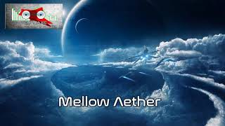 Royalty Free :Mellow Aether
