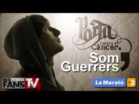 Porta - Som Guerrers / Somos Guerreros [COMPLETA]