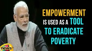 Modi Says Empowerment Is Used As A Tool To Eradicate Poverty | Mango News - MANGONEWS