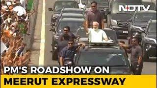 PM Modi Inaugurates Delhi-Meerut Expressway, Holds Road Show - NDTV