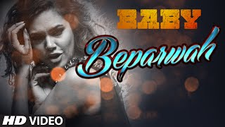 'Beparwah' VIDEO Song | Akshay Kumar | Esha Gupta | Meet Bros Anjjan | Baby